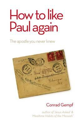 How to Like Paul Again (BOK)