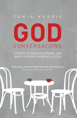 God Conversations: Stories of How God Speaks and What Happen (BOK)