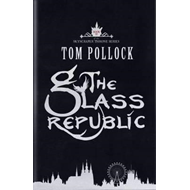 The Glass Republic (BOK)