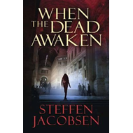 When the Dead Awaken (BOK)
