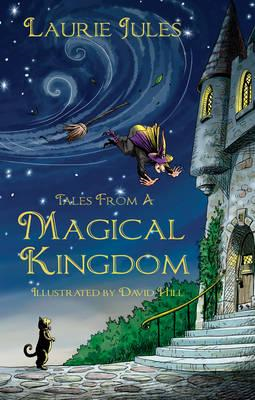 Tales from a Magical Kingdom (BOK)