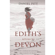 Edith's Return to Devon: A Life Changed by Austerity and Pursued by Regret (BOK)