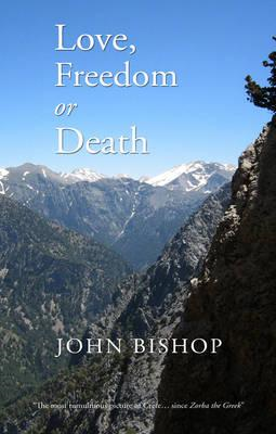 Love, Freedom or Death (BOK)