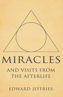 Miracles: And Visits from the Afterlife (BOK)
