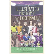 Illustrated History of Football (BOK)