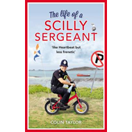Life of a Scilly Sergeant (BOK)