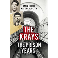 Krays: The Prison Years (BOK)