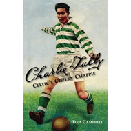 Charlie Tully Celtic's Cheeky Chappie (BOK)