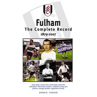 Fulham FC: The Complete Record 1879-2007 (BOK)