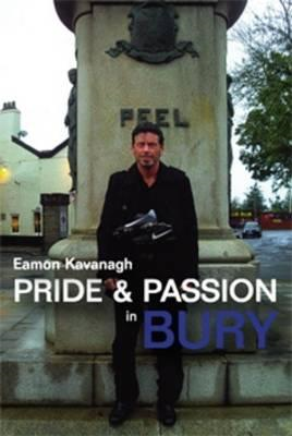Pride & Passion in Bury (BOK)