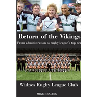 Return of the Vikings - from Administration to Rugby League' (BOK)