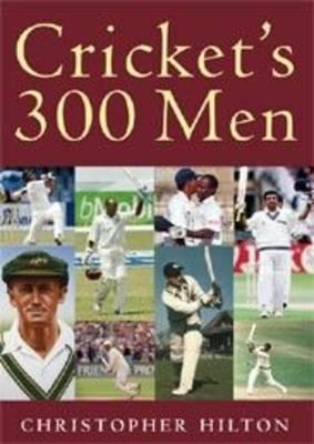 Cricket's 300 Men and One 400 Man (BOK)