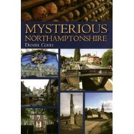Mysterious Northamptonshire (BOK)