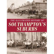Illustrated History of Southampton Suburbs (BOK)