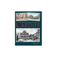 Changing Face of Cardiff (BOK)