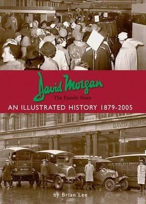 David Morgan Ltd - the Family Store: an Illustrated History (BOK)