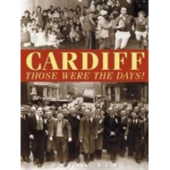 Cardiff  -  Those Were The Days (BOK)