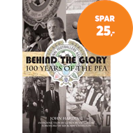 Produktbilde for Behind the Glory: 100 Years of the PFA (BOK)