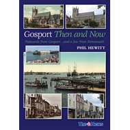Gosport: Then and Now (BOK)