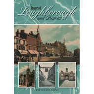 Images of Loughborough and District (BOK)