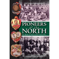 Pioneers of the North - The Birth of Newcastle United FC (BOK)