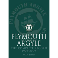 Plymouth Argyle: The Complete Record 1903-2009 (BOK)