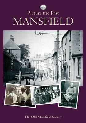 Picture the Past - Mansfield (BOK)
