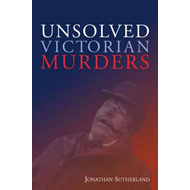 Unsolved Victorian Murders (BOK)