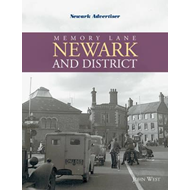 Memory Lane Newark and District (BOK)