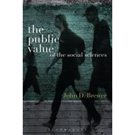The Public Value of the Social Sciences: An Interpretive Essay (BOK)
