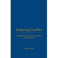 Enduring Conflict: Challenging the Signature of Peace and Democracy (BOK)