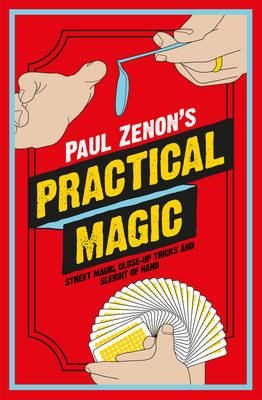 Paul Zenon's Practical Magic (BOK)