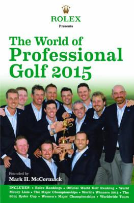 Rolex Presents the World of Professional Golf 2015 (BOK)