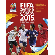 FIFA Women's World Cup Canada 2015 (BOK)