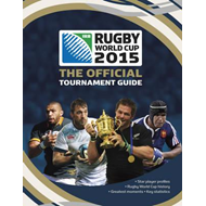 Rugby World Cup 2015: The Official Tournament Guide (BOK)