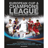 European Cup & Champions League: The Illustrated History (BOK)