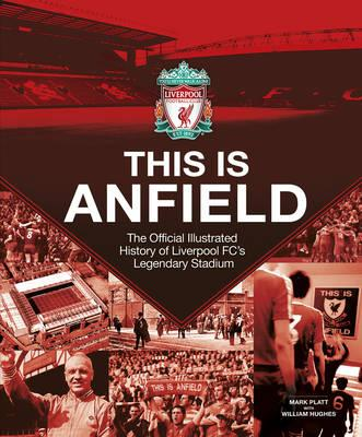 Liverpool FC: This Is Anfield (BOK)