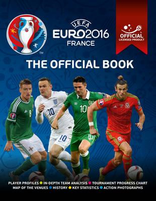 UEFA EURO 2016 The Official Book - Official licensed product (BOK)