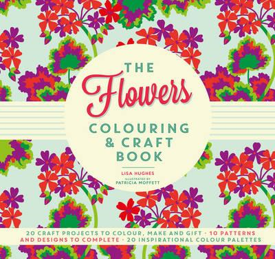 Flowers Colouring & Craft Book (BOK)