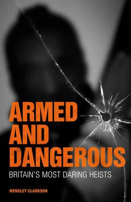 Armed and Dangerous (BOK)