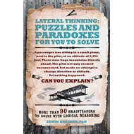 Lateral Thinking Puzzles and Paradoxes (BOK)