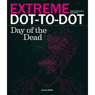 Extreme Dot-to-Dot: Day of the Dead (BOK)