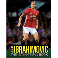 Zlatan Ibrahimovic Ultimate Fan Book (BOK)