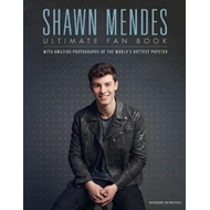 Shawn Mendes: The Ultimate Fan Book (BOK)