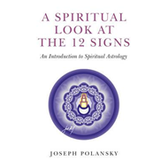 Spiritual Look at the 12 Signs (BOK)