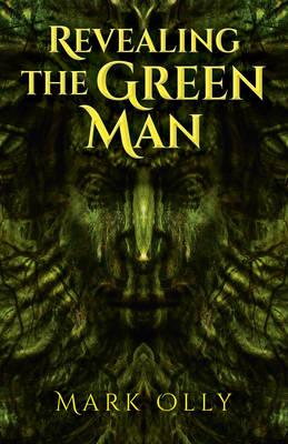 Revealing the Green Man (BOK)