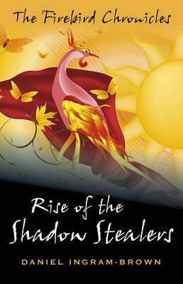 Rise of the Shadow Stealers (BOK)