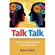 Talk Talk: Effective Communication in Everyday Life (BOK)