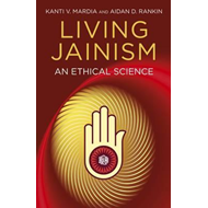 Living Jainism: An Ethical Science (BOK)