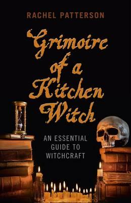 Grimoire of a Kitchen Witch (BOK)